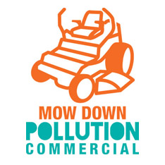 mow down pollution - commercial